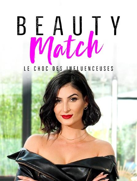 Beauty match : le choc des influenceuses