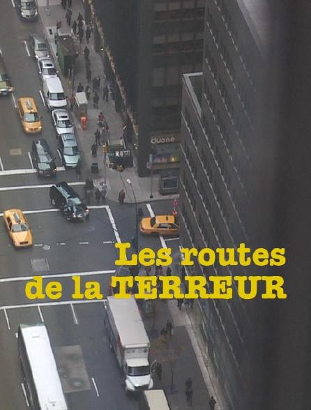 Les routes de la terreur