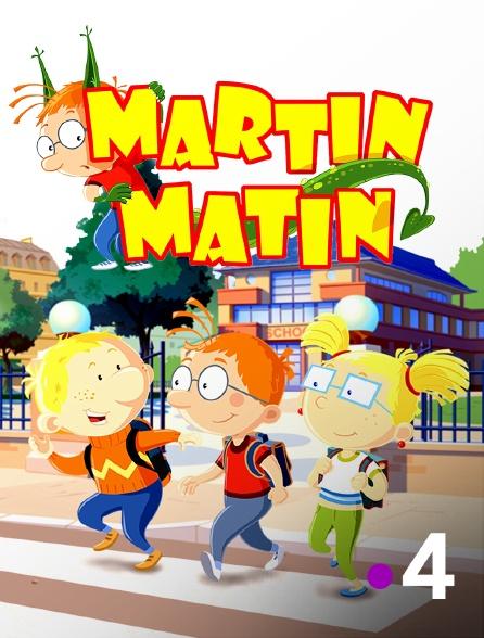 France 4 - Martin Matin