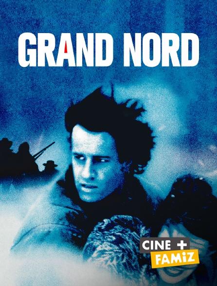 Ciné+ Famiz - Grand Nord