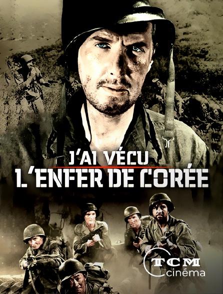 TCM Cinéma - J'ai vécu l'enfer de Corée