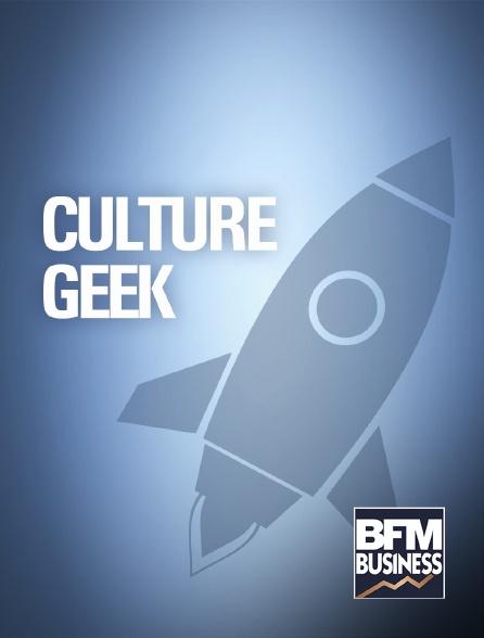 BFM Business - Culture geek