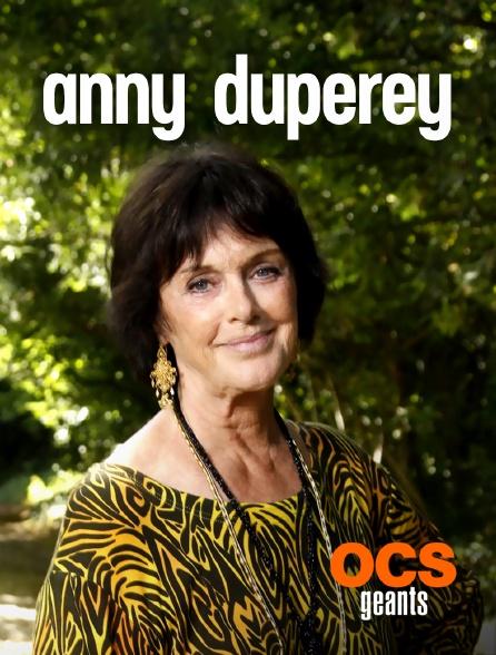 OCS Géants - Anny Duperey
