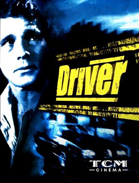TCM Cinéma - Driver