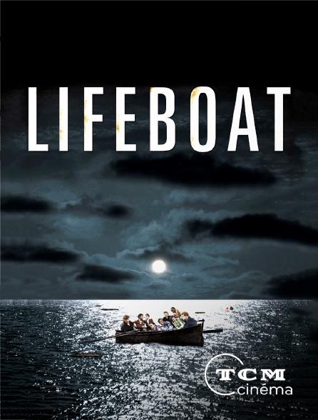 TCM Cinéma - Lifeboat