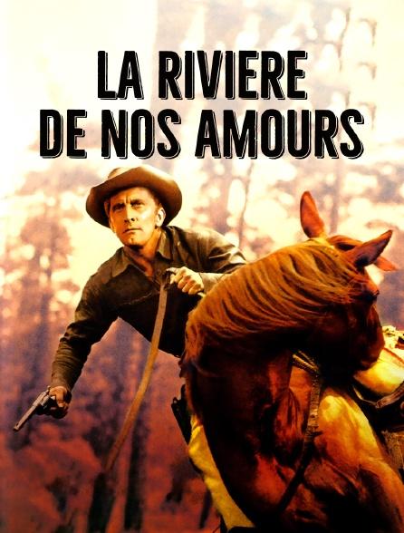 La rivière de nos amours