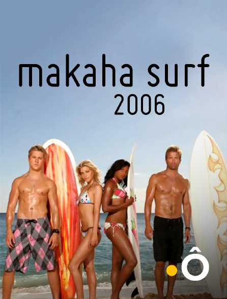 France Ô - Makaha surf *2006