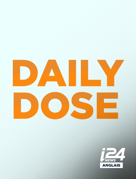 i24 News Anglais - Daily Dose