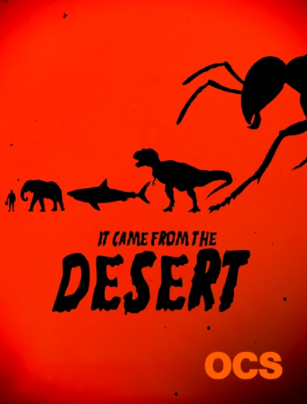 OCS - It Came From The Desert