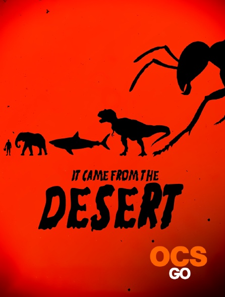 OCS Go - It Came From The Desert