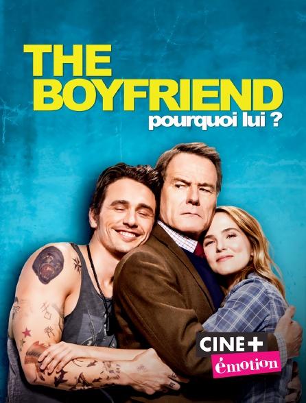 Ciné+ Emotion - The boyfriend : pourquoi lui ?