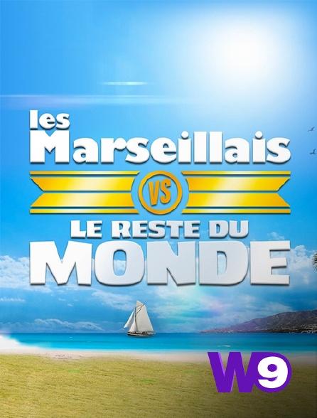 W9 - Les Marseillais vs le reste du monde