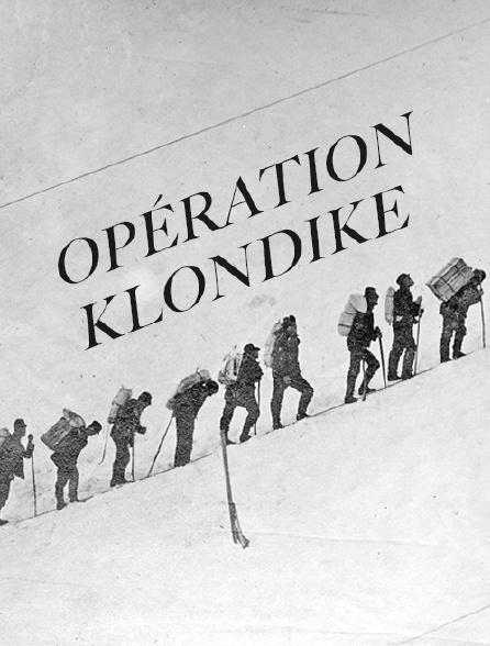 Opération Klondike