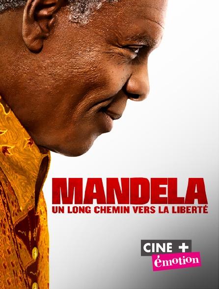 Ciné+ Emotion - Mandela : un long chemin vers la liberté