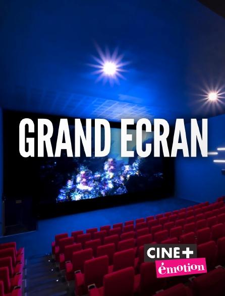 Ciné+ Emotion - L'instant cinéma