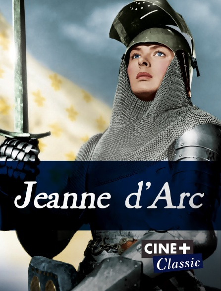 Ciné+ Classic - Jeanne d'Arc (version longue)