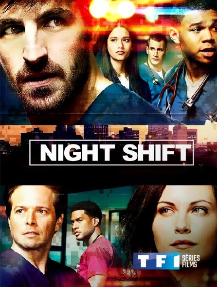 TF1 Séries Films - Night Shift