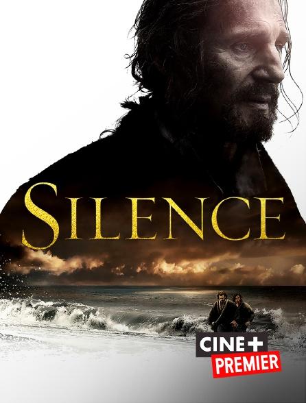Ciné+ Premier - Silence