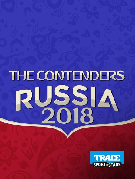 Trace Sport Stars - The Contenders : Russia 2018