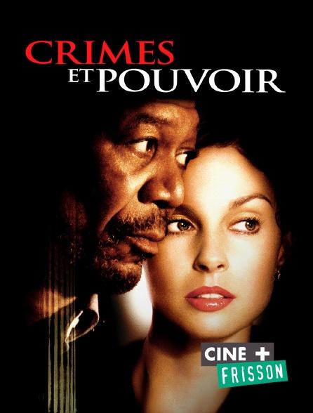 Ciné+ Frisson - Crimes et pouvoir