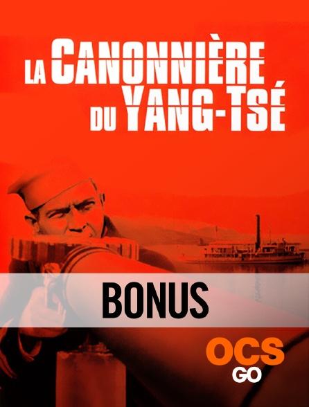 OCS Go - La canonnière du Yang-Tsé : le bonus