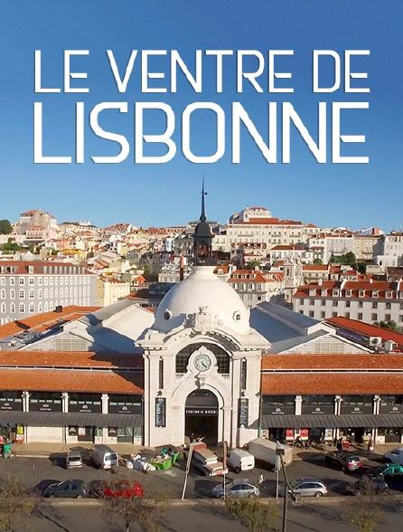 Le ventre de Lisbonne