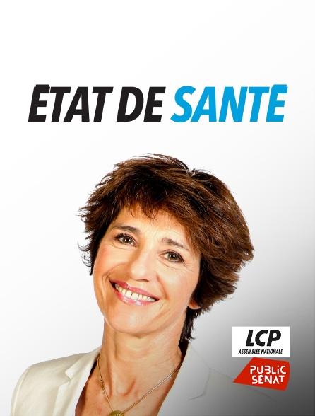 LCP Public Sénat - Etat de santé