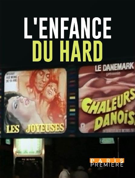 Paris Première - L'enfance du Hard