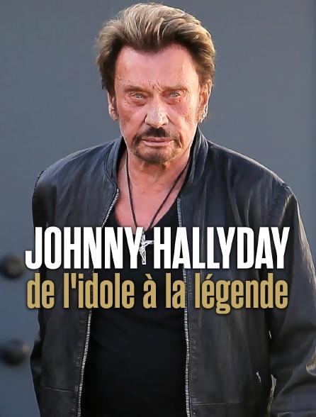 Johnny Hallyday : de l'idole à la légende