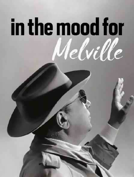 In the Mood for Melville