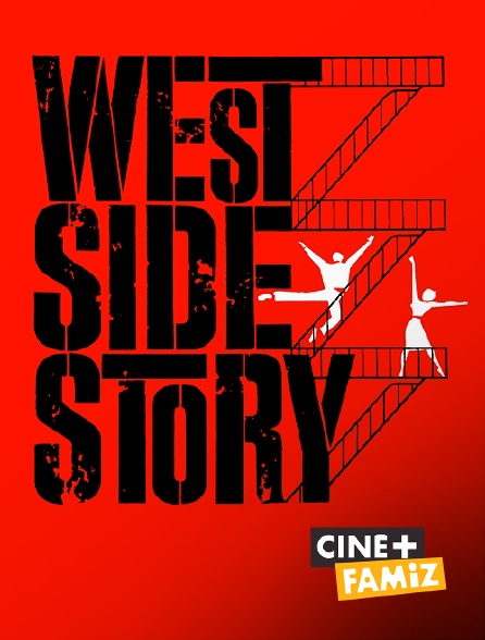 Ciné+ Famiz - West Side Story