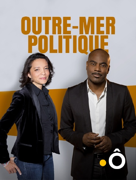 France Ô - Outre-mer politique