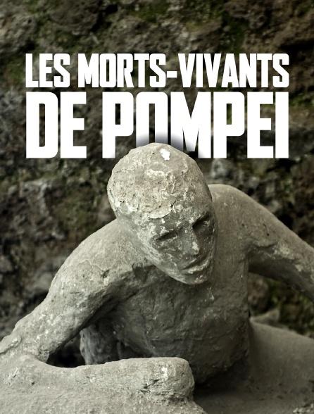Les morts-vivants de Pompéi