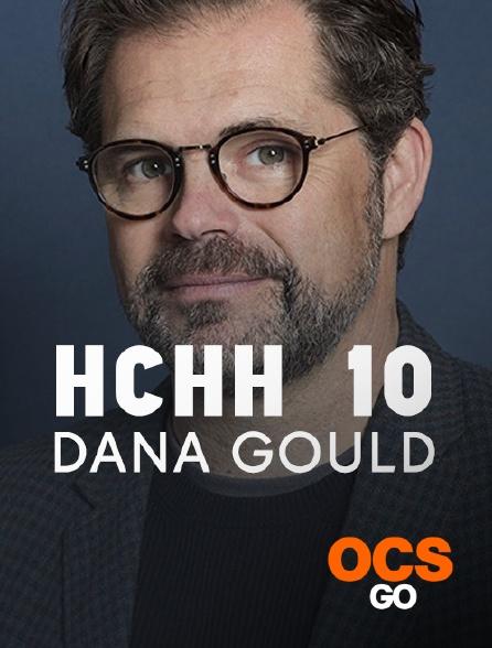 OCS Go - HCHH 10 : Dana Gould