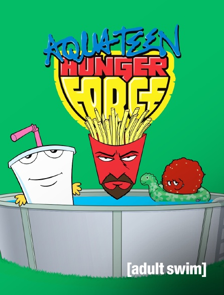 Adult Swim - Aqua Teen Hunger Force