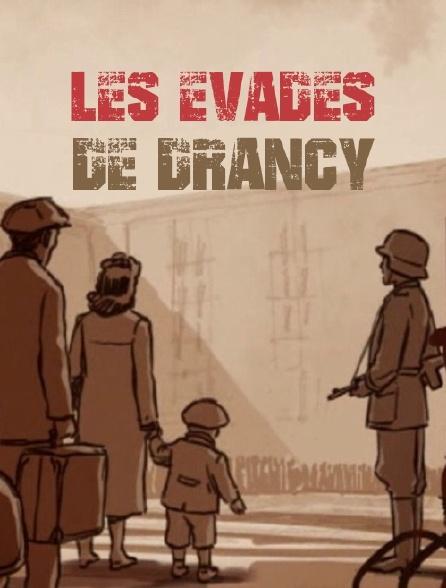 Les évadés de Drancy