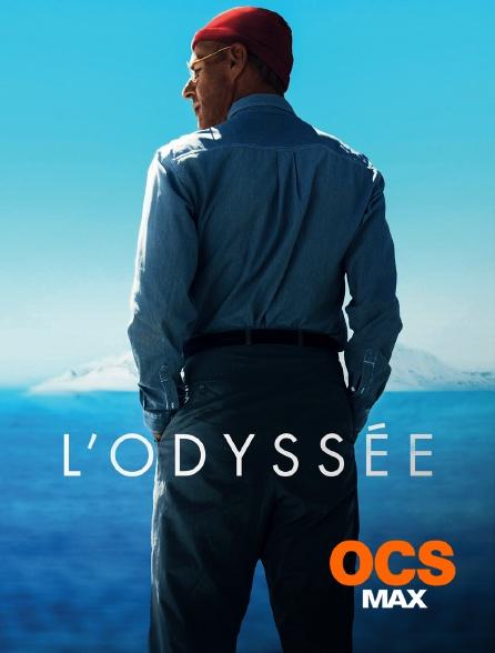 OCS Max - L'Odyssée