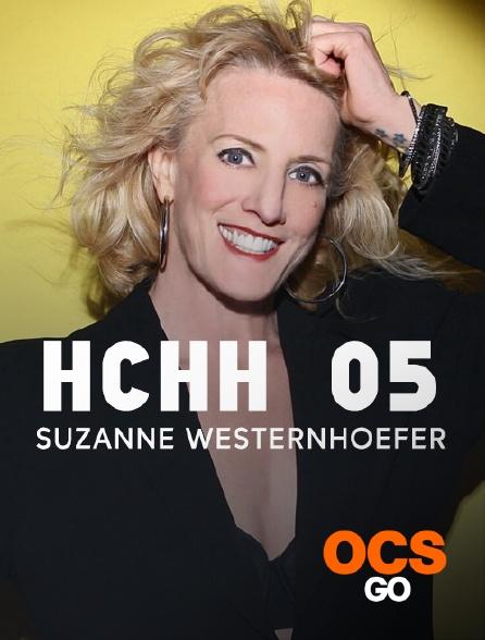 OCS Go - HCHH 05 : Suzanne Westenhoefer