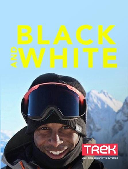 Trek - Black and White