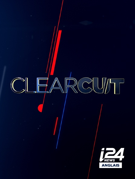 i24 News Anglais - Clear Cut