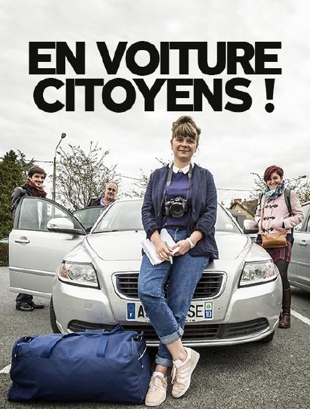 En voiture citoyens !