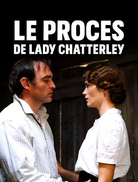 Le procès de lady Chatterley