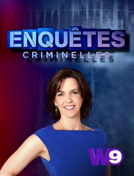 W9 - Enquêtes criminelles