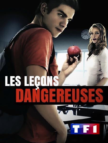 TF1 - Les leçons dangereuses