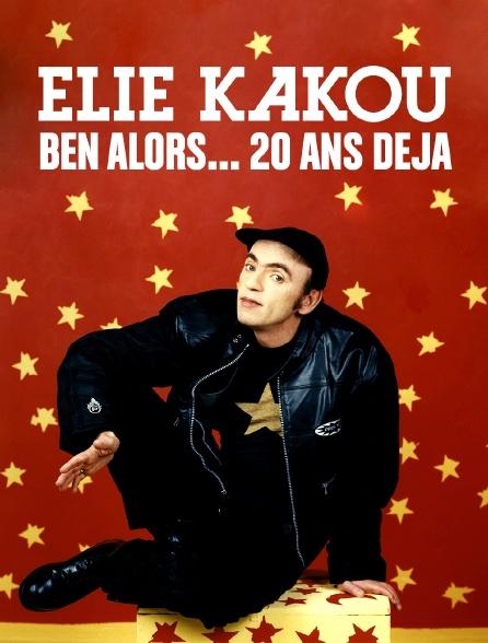 Elie Kakou, ben alors... 20 ans déjà