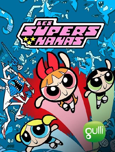 Gulli - Les super nanas