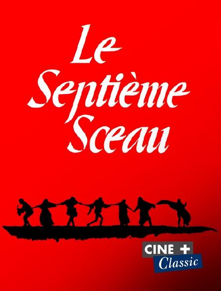 Ciné+ Classic - Le septième sceau