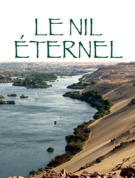 Le Nil éternel