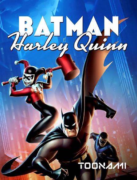 Toonami - Batman et Harley Quinn