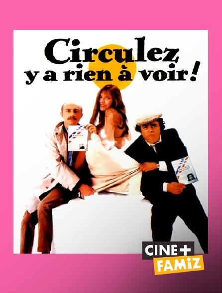 Ciné+ Famiz - Circulez, y a rien à voir !
